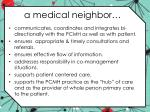 a medical neighbor