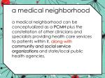 a medical neighborhood