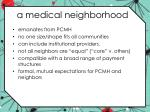 a medical neighborhood1