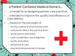 a patient centered medical home is