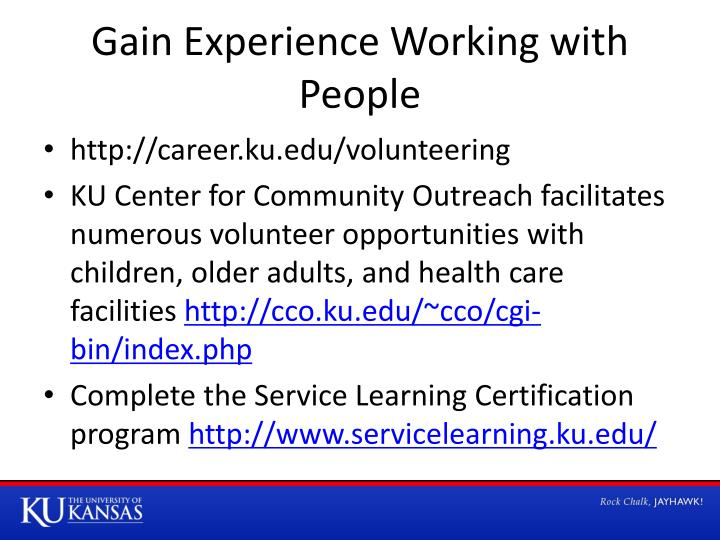 Gain Experience Working with People
