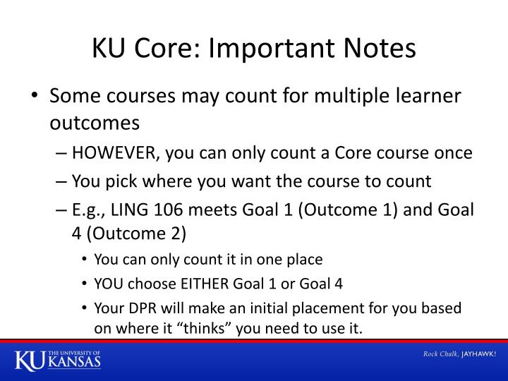 KU Core: Important Notes