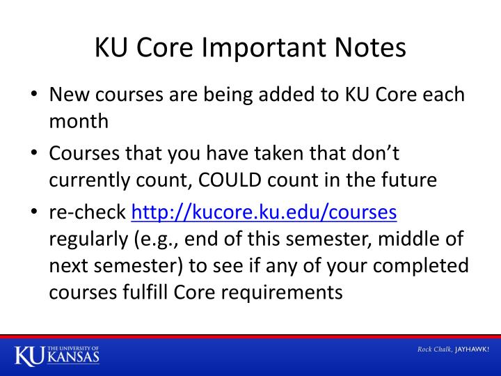 KU Core Important Notes