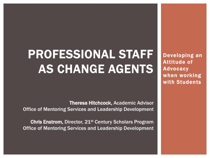 professional staff as change agents n.