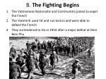 b the fighting begins