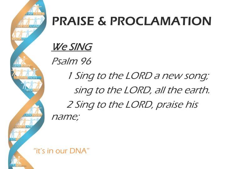 PRAISE & PROCLAMATION