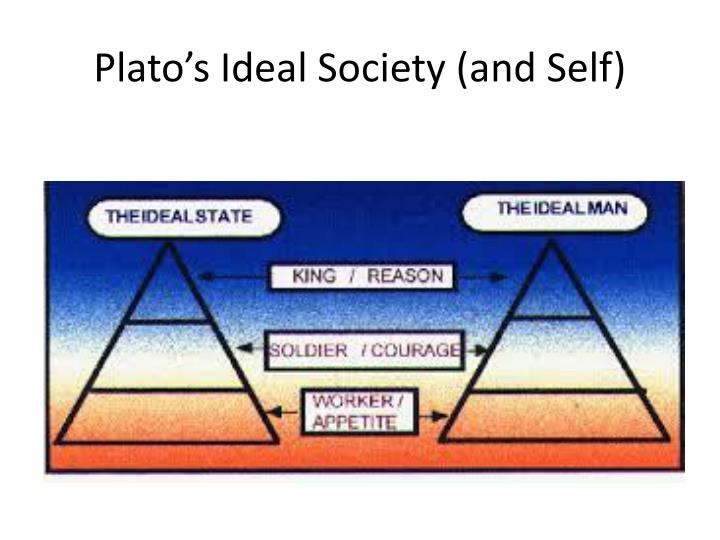 plato ideal state In plato's explanation of an ideal state, there is an extreme emphasis on unity and harmony the reason unity and harmony are so important to plato are because they.