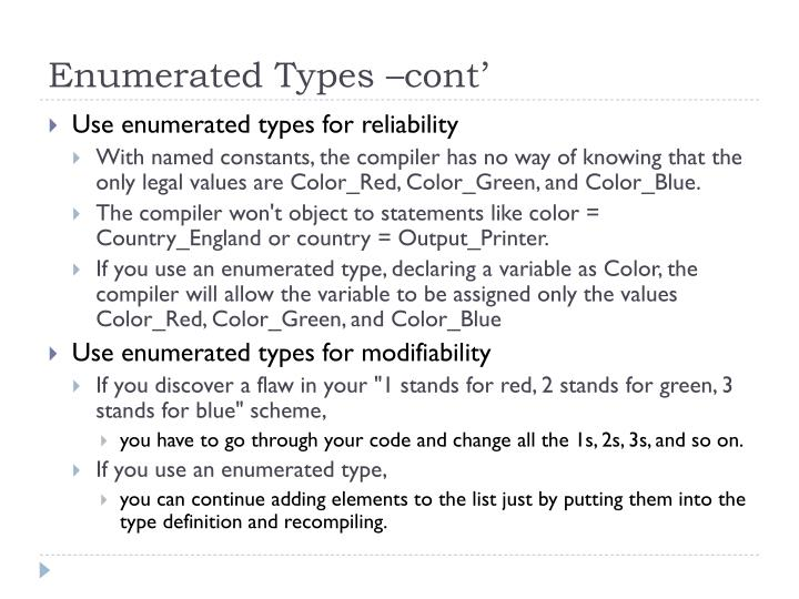 Enumerated Types –cont'