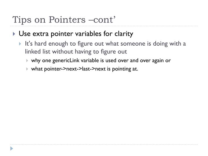 Tips on Pointers –cont'