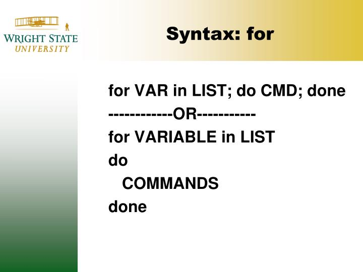 Syntax: for
