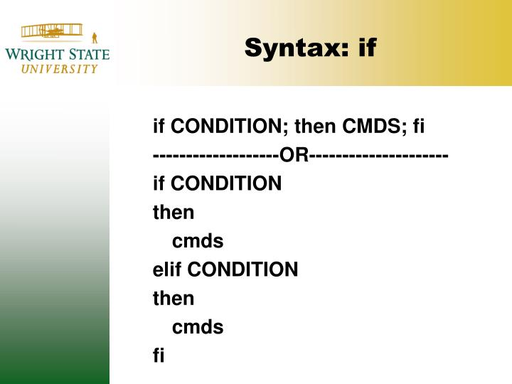 Syntax: if