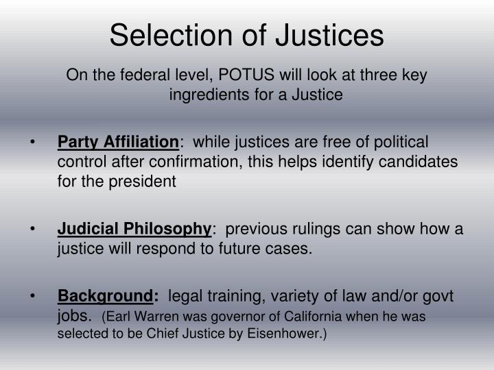 Selection of Justices