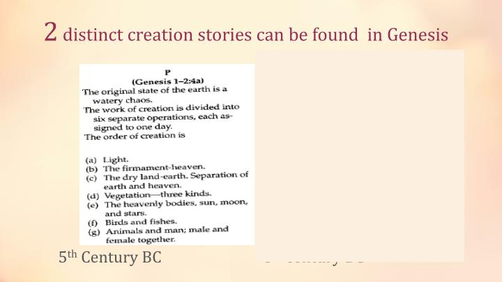 2 distinct creation stories can be found in genesis