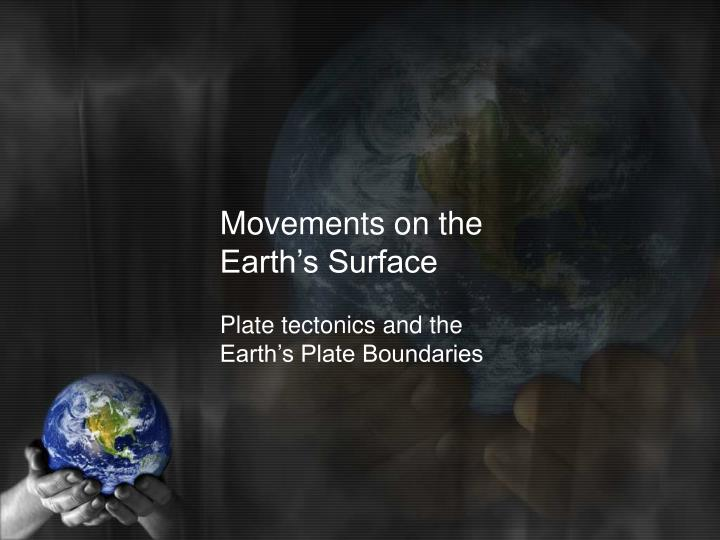 movements on the earth s surface