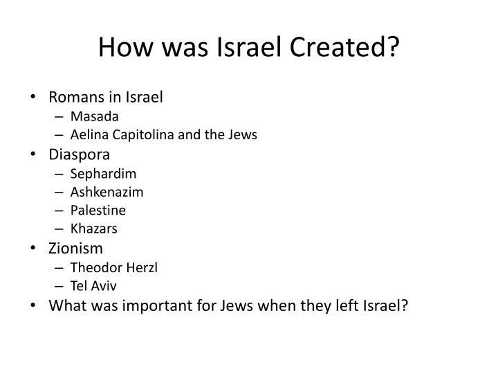 How was Israel Created?