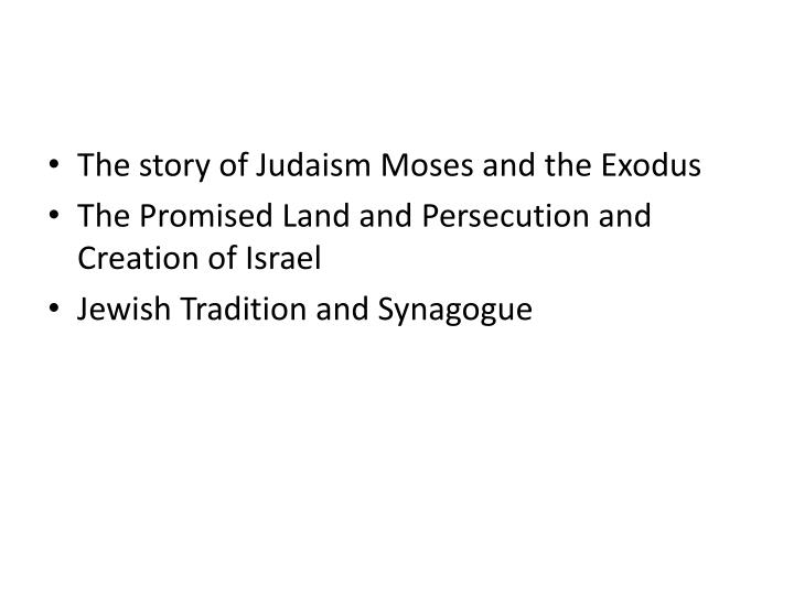 The story of Judaism Moses and the Exodus