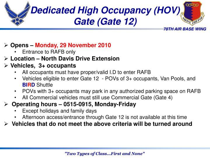 Dedicated High Occupancy (HOV)
