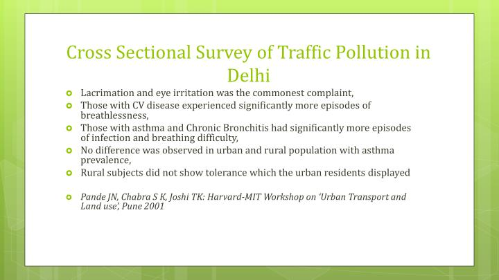 Cross Sectional Survey of Traffic Pollution in Delhi