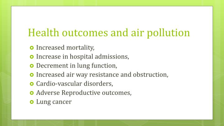 Health outcomes and air pollution