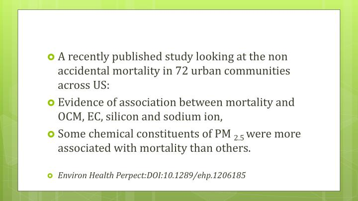 A recently published study looking at the non accidental mortality in 72 urban communities across US: