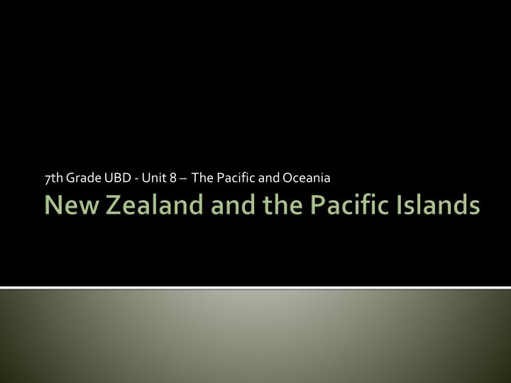 7th grade ubd unit 8 the pacific and oceania n.
