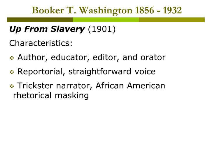 Booker T. Washington 1856 - 1932