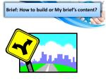 brief how to build or my brief s content
