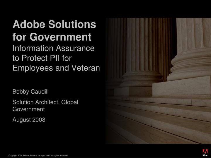 adobe solutions for government information assurance to protect pii for employees and veteran n.