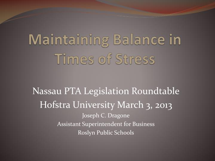 maintaining balance in times of stress n.