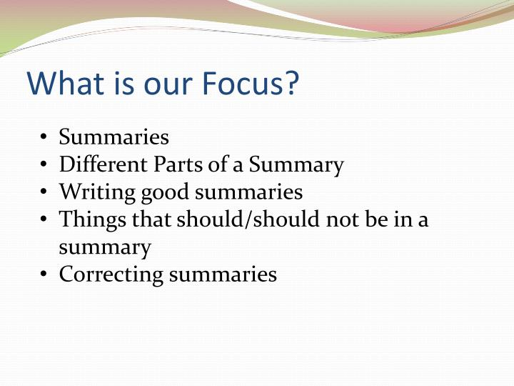 What is our focus