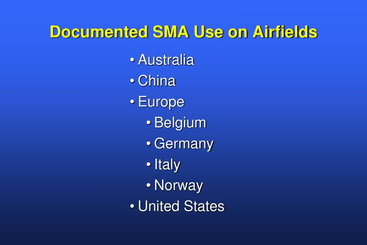 Documented SMA Use on Airfields