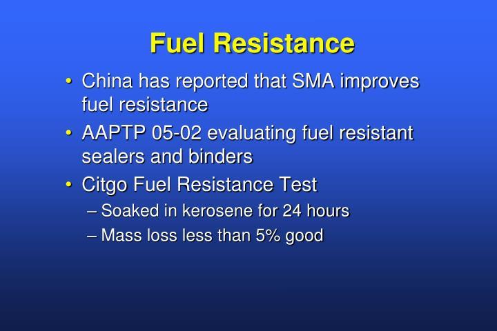 Fuel Resistance