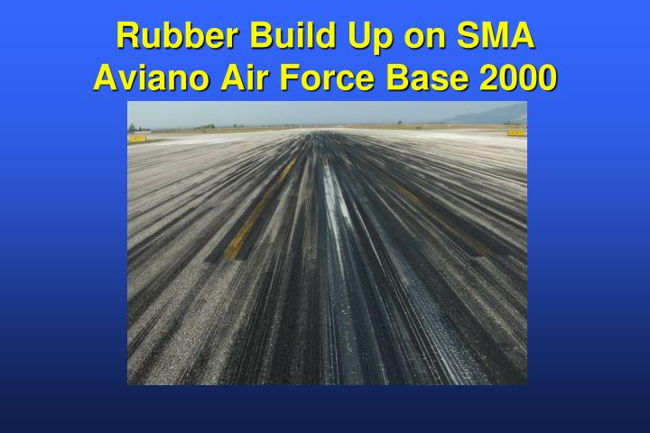 Rubber Build Up on SMA