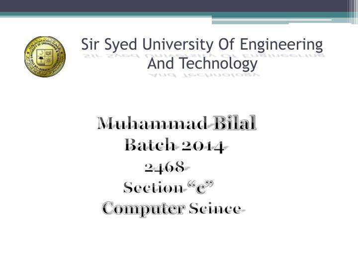 PPT - Sir Syed University Of Engineering And Technology