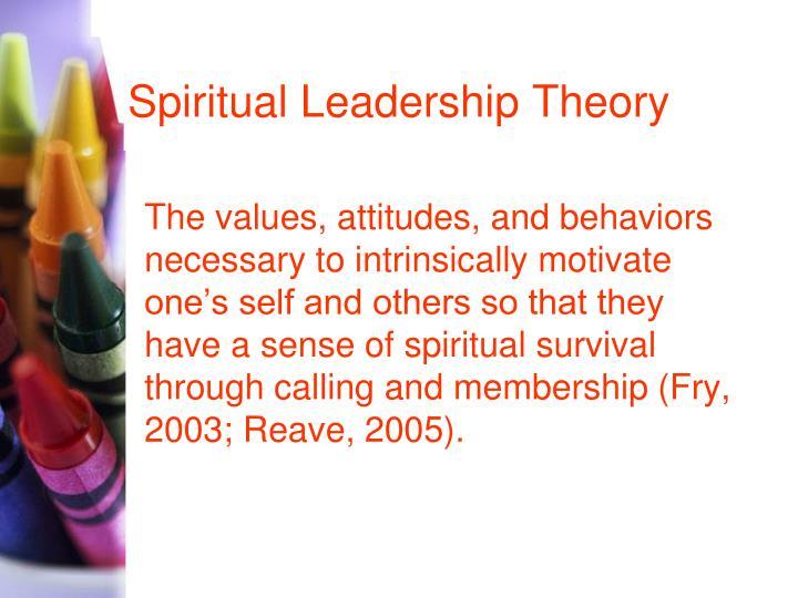 Spiritual Leadership Theory