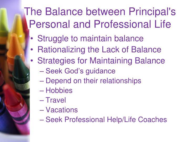 The Balance between Principal's Personal and Professional Life