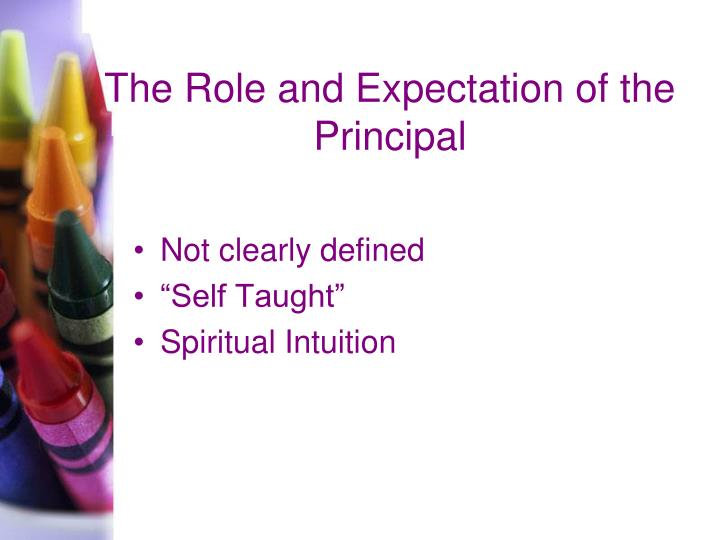 The Role and Expectation of the Principal