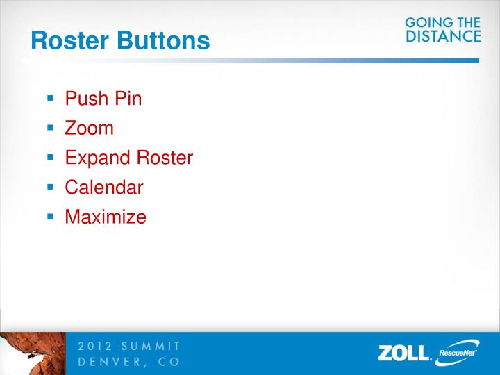 Roster Buttons