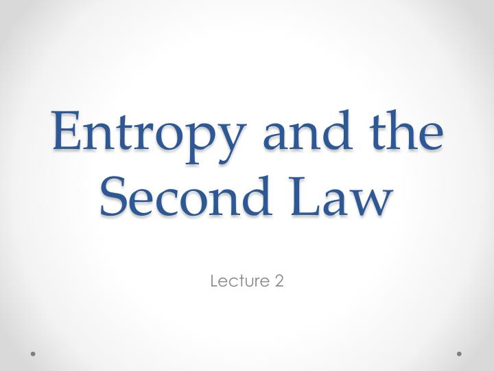 entropy and the second law n.