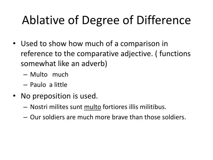 Ablative of Degree of Difference