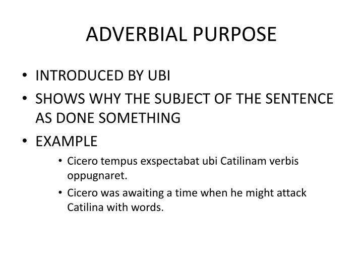 ADVERBIAL PURPOSE