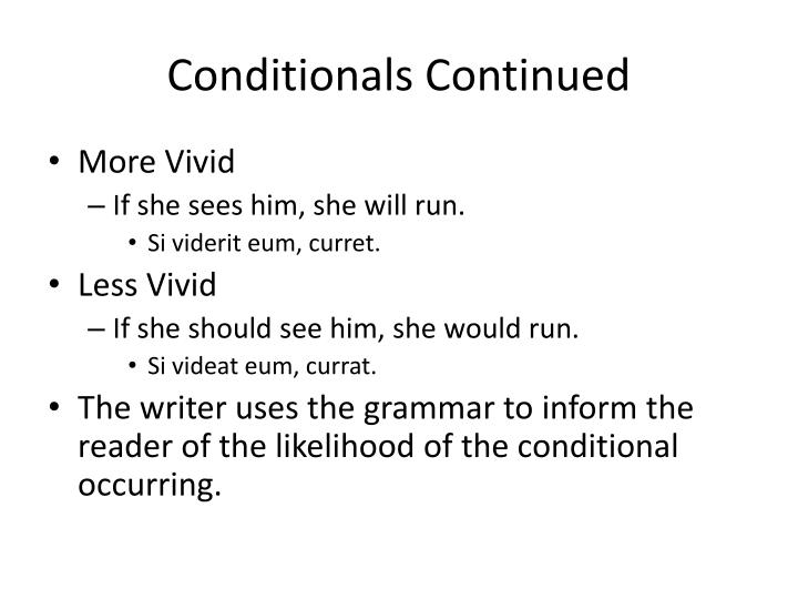 Conditionals Continued