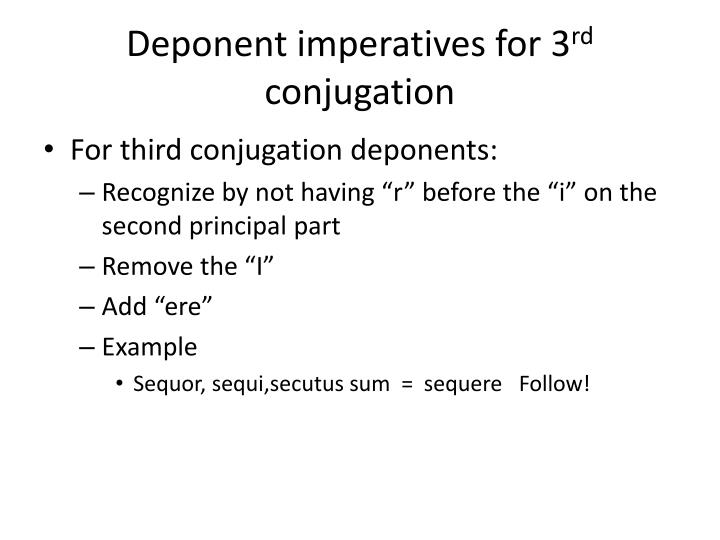 Deponent imperatives for 3