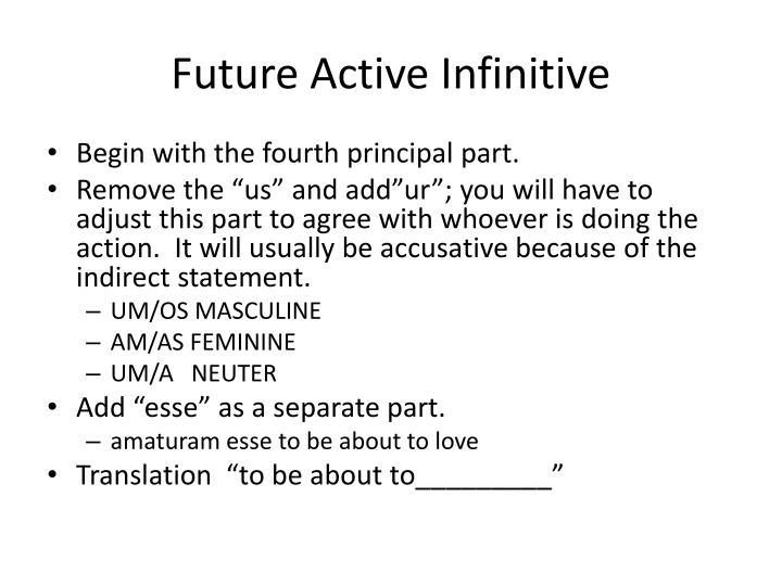 Future Active Infinitive