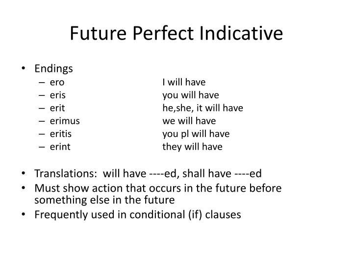 Future Perfect Indicative