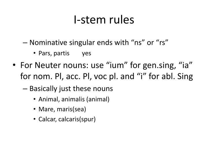 I-stem rules