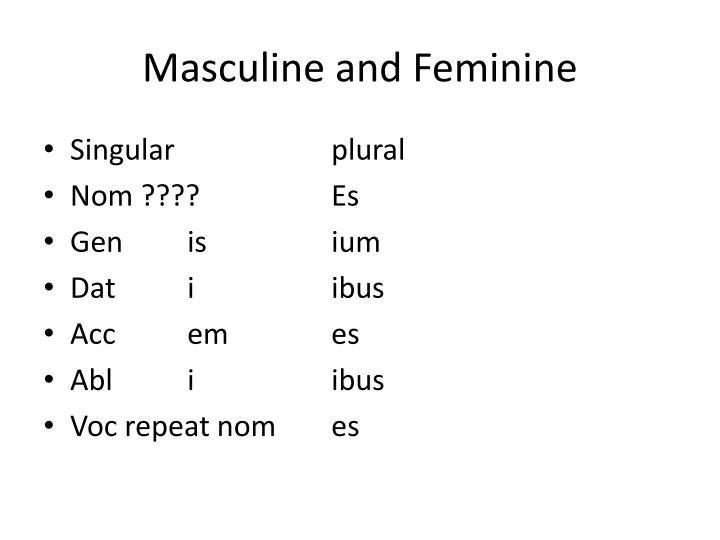 Masculine and Feminine