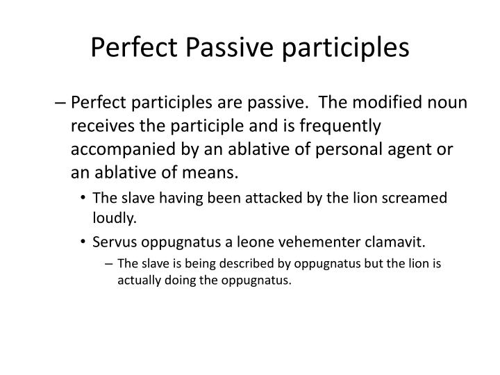Perfect Passive participles