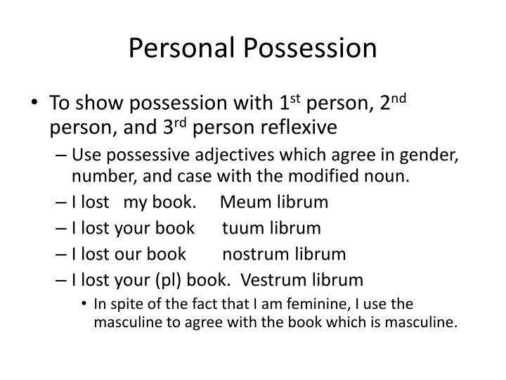 Personal Possession