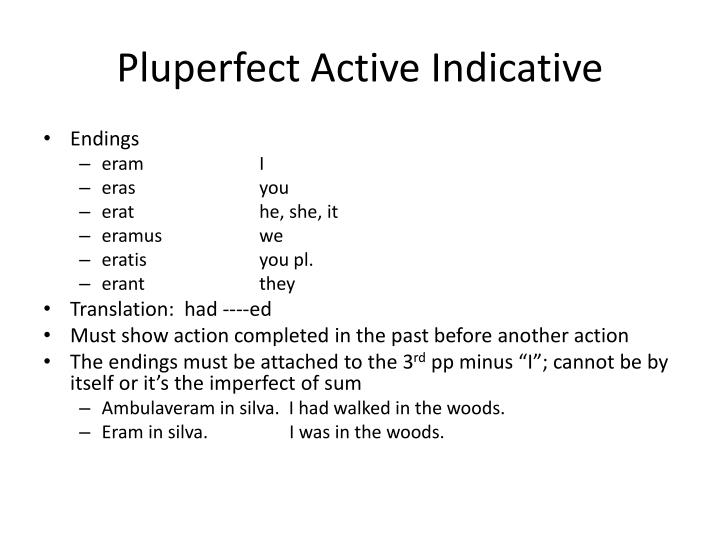 Pluperfect Active Indicative